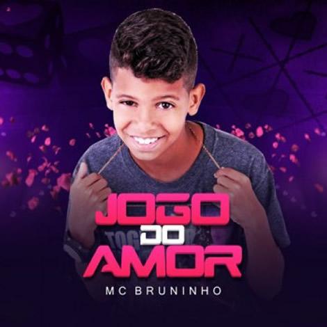 Mc Bruninho - Jogo do Amor
