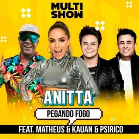Anitta - Pegando Fogo