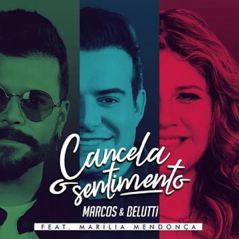 Marcos e Belutti - Cancela o Sentimento